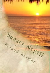 Sunset Negril: A Caribbean Adventure Tale