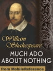 Much Ado About Nothing (Mobi Classics)