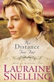 No Distance Too Far (Home to Blessing Book #2)