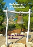 Kefalonia: A Visitors Guide