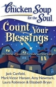 Chicken Soup for the Soul: Count Your Blessings