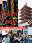 Travel Tokyo, Japan: Illustrated Guide, Phrasebook, And Maps. (Mobi Travel)