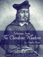 Selections From The Cherubinic Wanderer