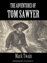 The Adventures of Tom Sawyer (Mermaids Classics)