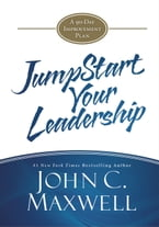 JumpStart Your Leadership, A 90-Day Improvement Plan