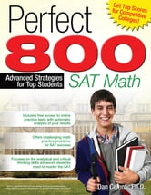 Perfect 800: SAT Math: Advanced Strategies for Top Students