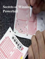 Secrets of Winning Powerball