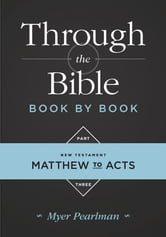 Through the Bible Book by Book, Part 3