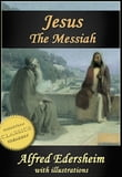 "JESUS THE MESSIAH [Illustrated]. Abridged edition of ""The Life and Times of Jesus the Messiah"""