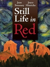 """Still Life in Red"" by Joyce Hinrichs and Jean Sweeney"