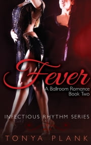 download Fever: A Ballroom Romance, Book Two book