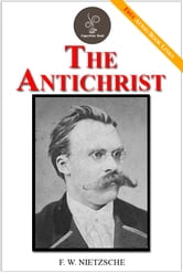 The Antichrist - (FREE Audiobook Included!)