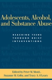 Adolescents, Alcohol, and Substance Abuse