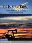 Oil Is Not a Curse