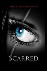 SCARRED (Book 4 of The Caged Series)