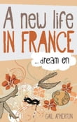 A New Life in France...Dream on
