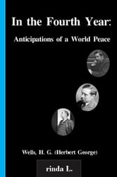 In the Fourth Year: Anticipations of a World Peace