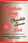 Chicken Soup for the Chocolate Lover's Soul