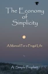 The Economy of Simplicity