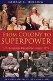 From Colony to Superpower:U.S. Foreign Relations since 1776