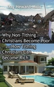 Why Non tithing Christains become poor and how tithing Christians become rich