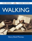 Walking - The Original Classic Edition