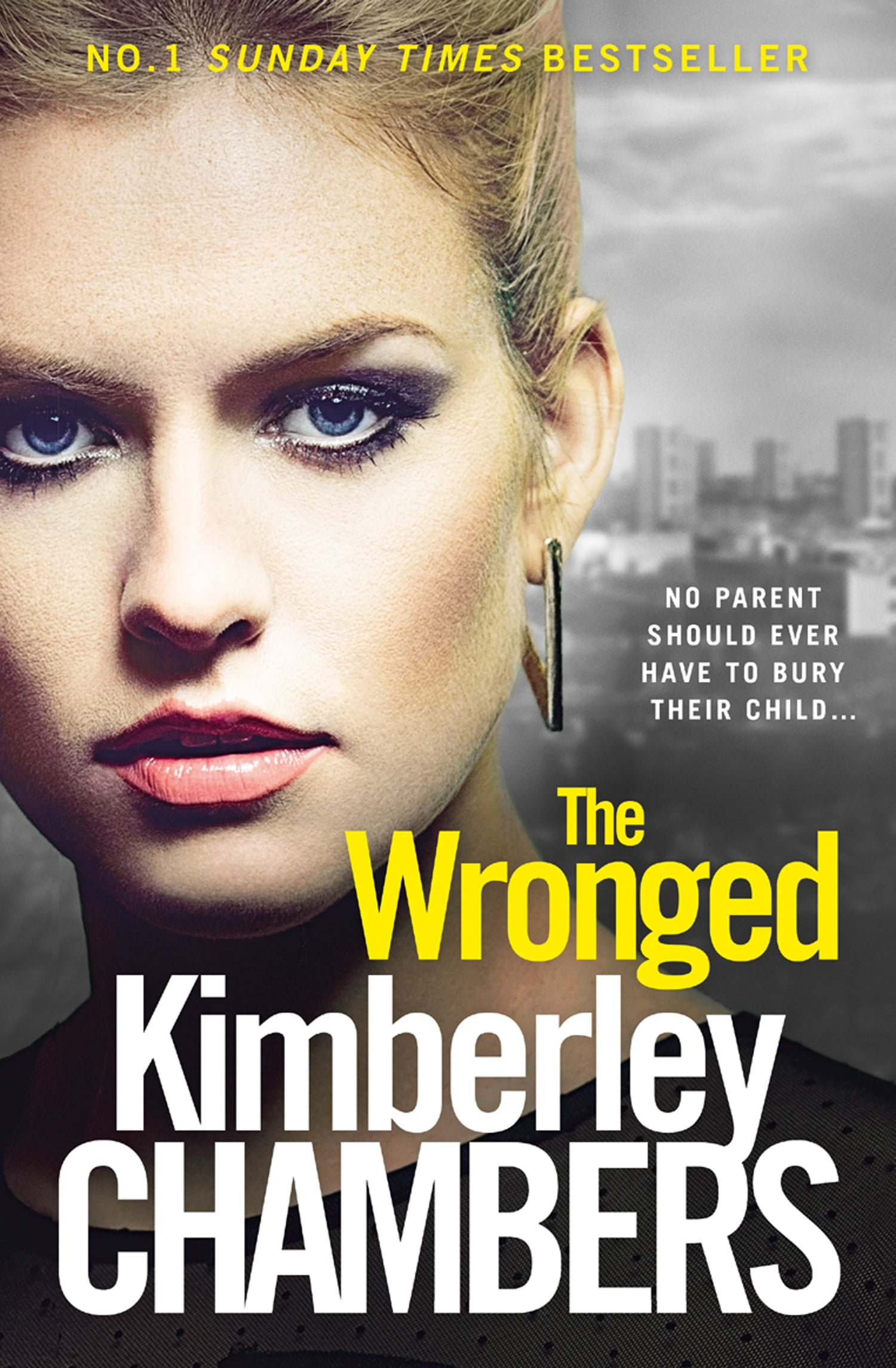 The Wronged: No parent should ever have to bury their child... de Kimberley Chambers EPUB