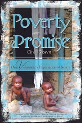 Poverty and Promise: One Volunteer's Experience of Kenya