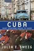 Cuba : What Everyone Needs To Know