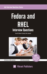 Fedora and RHEL Interview Questions You'll Most Likely Be Asked