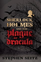 Sherlock Holmes and the Plague