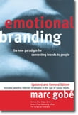 Emotional Branding, Revised Edition: The New Paradigm for Connecting Brands to People