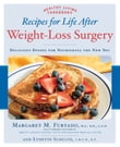 Recipes for Life After Weight-Loss Surgery: Delicious Dishes for Nourishing the New You