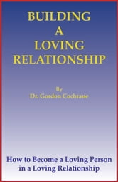 Building A Loving Relationship