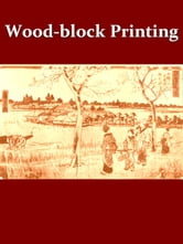 Wood-block Printing [Illustrated]