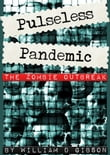 Pulseless Pandemic: The Zombie Outbreak