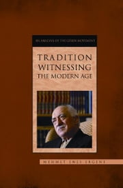download Tradition Witnessing The Modern Age book