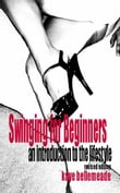 Swinging for Beginners: An Introduction to the Lifestyle (Revised Edition)