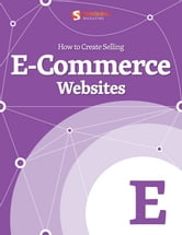 How to Create Selling eCommerce Websites