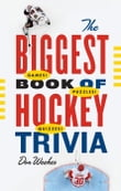 Biggest Book of Hockey Trivia, The