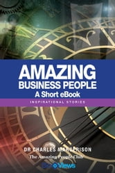 Amazing Business People - A Short eBook