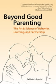 Beyond Good Parenting