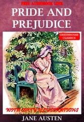 Pride and prejudice (Complete & Illustrated ) (Free Audio Link)