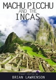 Machu Picchu and the Incas