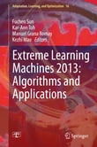 Extreme Learning Machines 2013: Algorithms and Applications