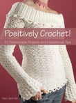 Positively Crochet!