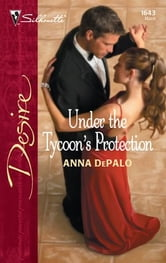Under the Tycoon's Protection