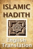 Islamic Hadith (English Translation)