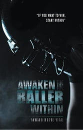 Awaken the Baller Within