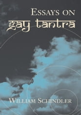 Essays on Gay Tantra